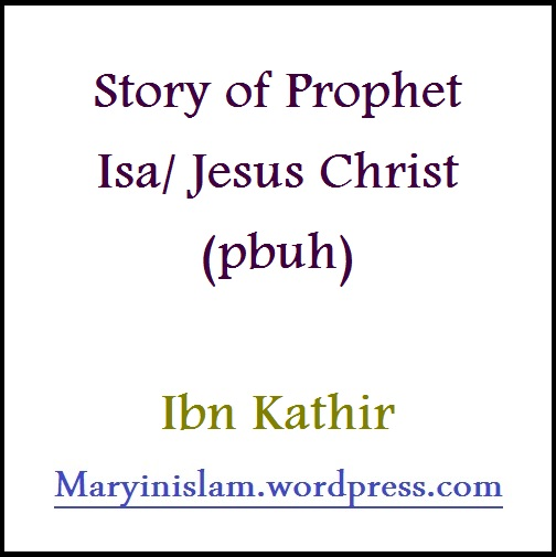 The Story of Jesus and Mary in the Holy Quran2